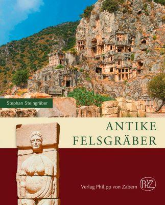 Antike Felsgräber - Stephan Steingräber pdf epub
