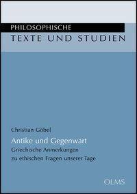 Antike und Gegenwart, Christian Göbel
