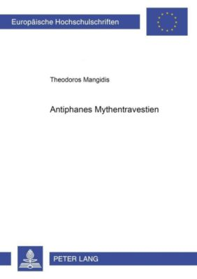 Antiphanes' Mythentravestien, Theodoros Mangidis