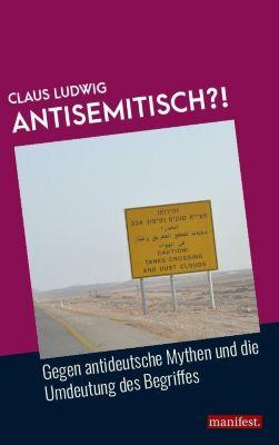 Antisemitisch?! - Claus Ludwig |