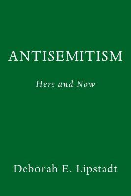 Antisemitism, Deborah Lipstadt