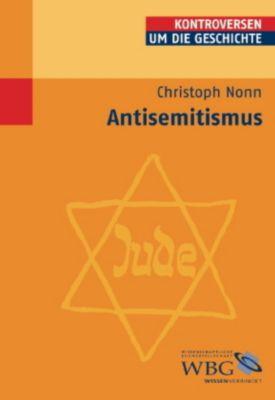 Antisemitismus, Christoph Nonn