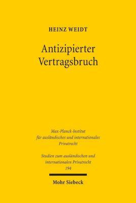 Antizipierter Vertragsbruch, Heinz Weidt