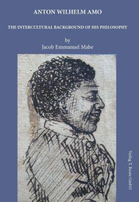 Anton Wilhelm Amo, Jacob E. Mabe