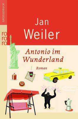 Antonio im Wunderland, Großdruck, Jan Weiler