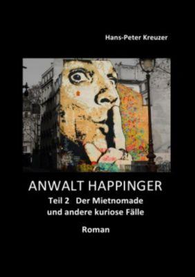 ANWALT HAPPINGER - Hans-Peter Kreuzer pdf epub