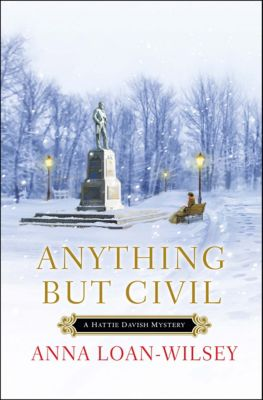 Anything But Civil, Anna Loan-Wilsey