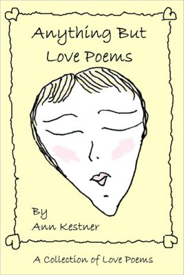 Anything But Love Poems, Ann Kestner