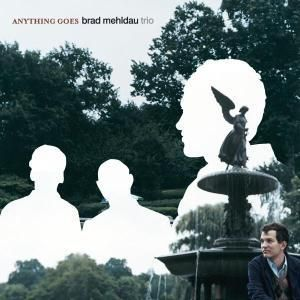 Anything Goes - Standards, Brad Trio Mehldau
