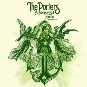 Anywhere But Home, The Porters