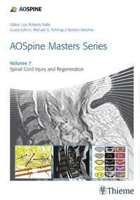 AOSpine Masters Series - Spinal Cord Injury and Regeneration