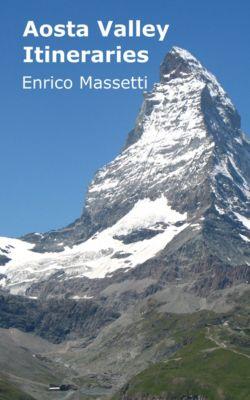Aosta Valley Itineraries, Enrico Massetti
