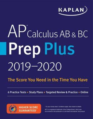 AP Calculus AB & BC Prep Plus 2019-2020, Kaplan Test Prep