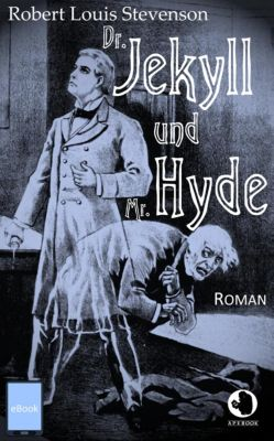 ApeBook Classics: Dr. Jekyll und Mr. Hyde, Robert Louis Stevenson