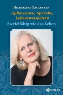 Aphorismen, Sprüche, Lebensweisheiten - Hildegard Paulussen pdf epub