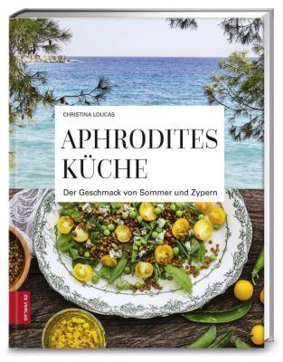 Aphrodites Küche - Christina Loucas |