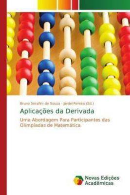 Aplicações da Derivada, Bruno Serafim de Souza