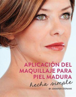 Aplicación Del Maquillaje Para Piel Madura, Jennifer Stepanik
