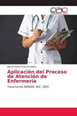 Aplicación del Proceso de Atención de Enfermería, Jessica Paola Canacuan Ipiales