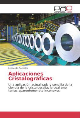 Aplicaciones Cristalográficas, Leonardo Gonzalez