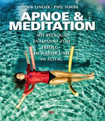 Apnoe und Meditation, Nik Linder, Phil Simha