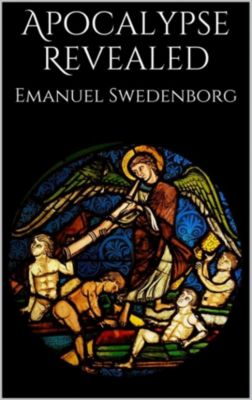 Apocalypse Revealed, Emanuel Swedenborg