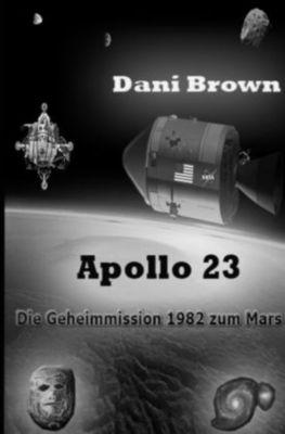 Apollo 23 - Dani Brown |