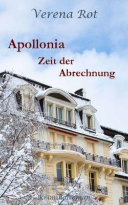 Apollonia: Zeit der Abrechnung, Verena Rot