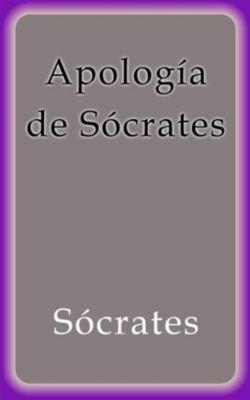 Apología de Sócrates, Sócrates