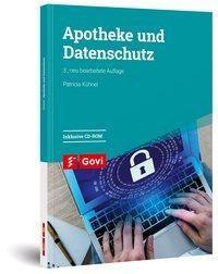 Apotheke und Datenschutz, m. 1 CD-ROM, Patricia Kühnel