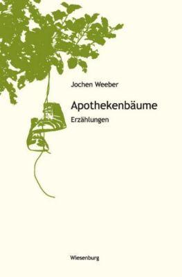 Apothekenbäume - Jochen Weeber pdf epub