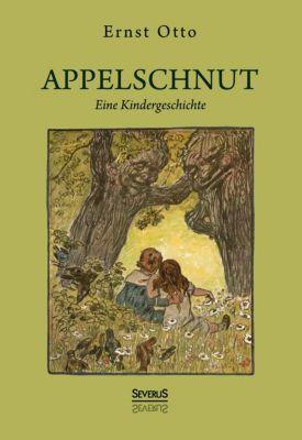 Appelschnut - eine Kindheitsgeschichte - Otto Ernst pdf epub