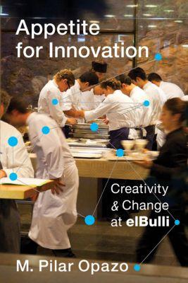 Appetite for Innovation, M. Pilar Opazo