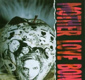 Apple, Mother Love Bone