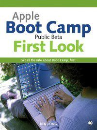 Apple Boot Camp Public Beta First Look, Ben Long