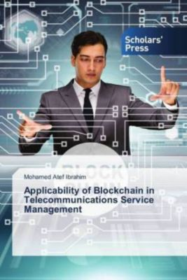 Applicability of Blockchain in Telecommunications Service Management, Mohamed Atef Ibrahim