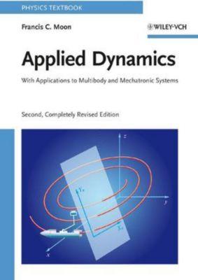Applied Dynamics, Francis C. Moon