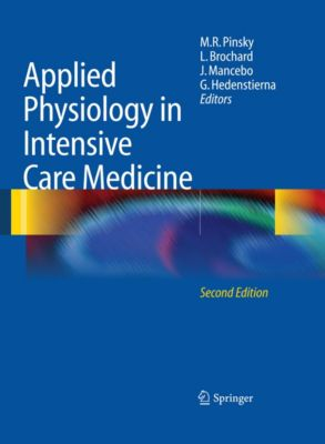 Applied Physiology in Intensive Care Medicine, Jordi Mancebo, Laurent Brochard, Göran Hedenstierna