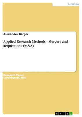 Applied Research Methods - Mergers and acquisitions (M&A), Alexander Berger