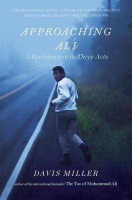 Approaching Ali, Davis Miller