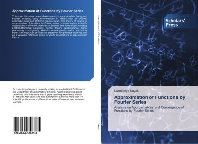 Approximation of Functions by Fourier Series, Laxmipriya Nayak