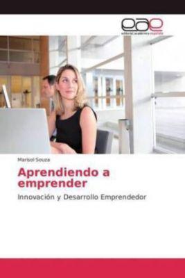 Aprendiendo a emprender, Marisol Souza