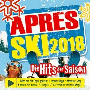 Aprés Ski 2018-Die Hits Der Saison, Various