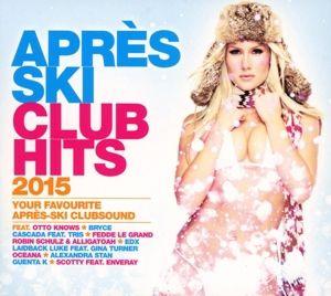 Apres Ski Club Hits 2015, Various