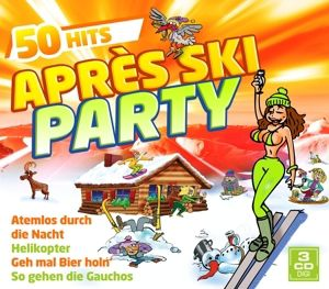 Apres Ski Party - 50 Hits, Diverse Interpreten