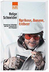 Aprikose, Banane, Erdbeer, Helge Schneider