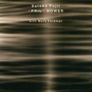 April Shower, Satoko & Mark Feldman Fujii