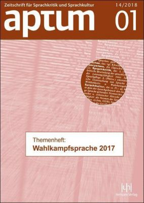 Aptum Themenheft: Wahlkampfsprache 2017, Martin Wengeler, Thomas Niehr