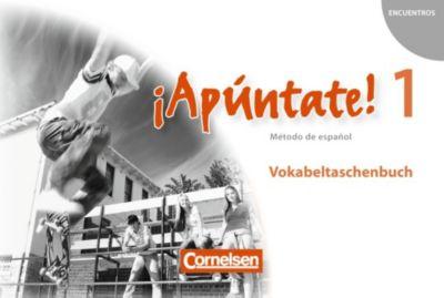 ¡Apúntate! - Spanisch für Gymnasien (Ausgabe 2008): Bd.1 Vokabeltaschenbuch
