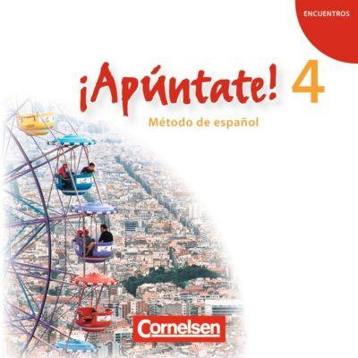 ¡Apúntate! - Spanisch für Gymnasien (Ausgabe 2008): Bd.4 Audio-CDs